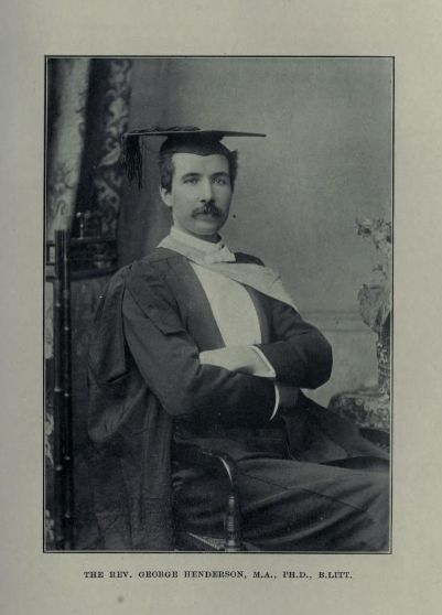 Rev George Henderson (Celtic Review viii, 1912-13, 246-7)